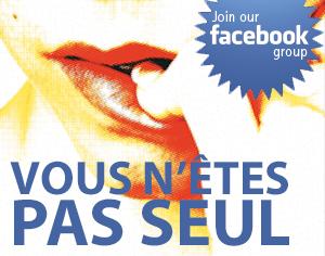 Vous n'êtes pas seul, rejoignez notre groupe facebook
